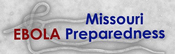 Missouri EBOLA Preparedness